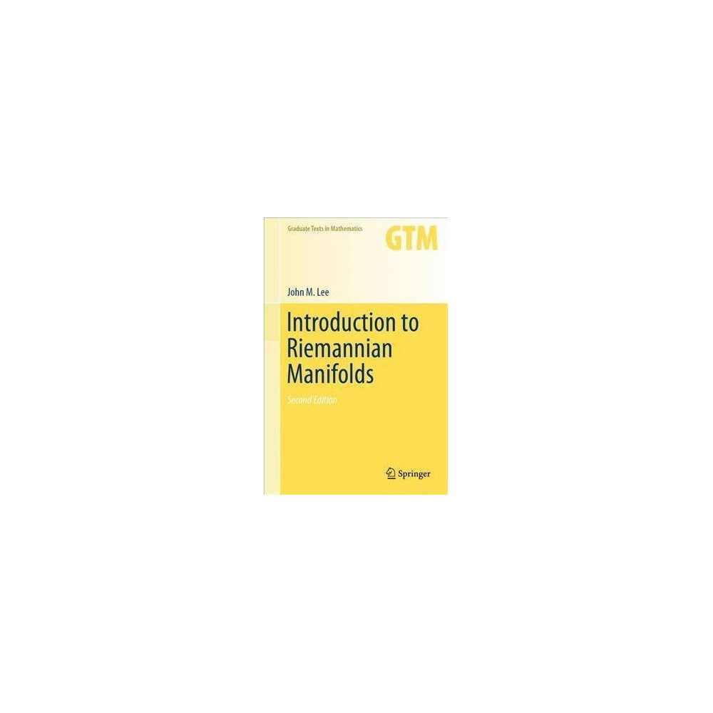 Introduction to Riemannian Manifolds - 2 by John M. Lee (Hardcover)