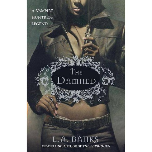The Damned - (Vampire Huntress Legend) by  L A Banks (Paperback) - image 1 of 1
