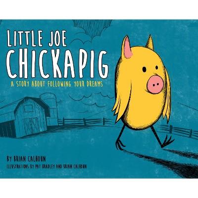Little Joe Chickapig by Brian Calhoun - Target exclusive