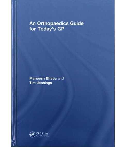 Orthopaedics Guide for Today's Gp (Hardcover) - image 1 of 1