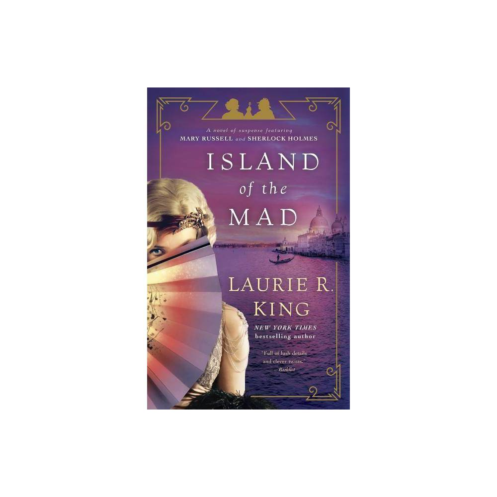 Island Of The Mad Mary Russell And Sherlock Holmes By Laurie R King Paperback