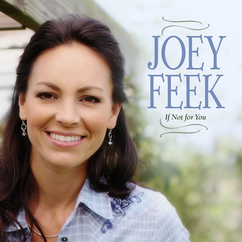 Joey Feek - If Not For You - image 1 of 1