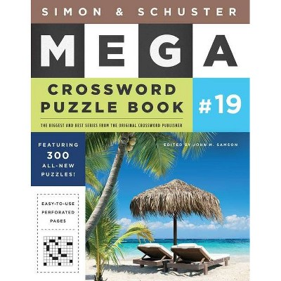 Simon & Schuster Mega Crossword Puzzle Book #19, Volume 19 - (S&s Mega Crossword Puzzles) by  John M Samson (Paperback)