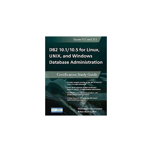 DB2 10.1 / 10.5 for Linux, UNIX, and Windows Database Administration ...