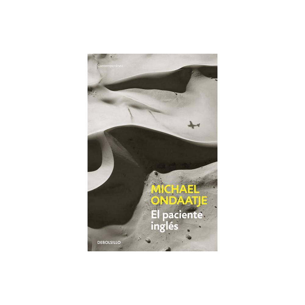 El Paciente Ingl�s / The English Patient - by Michael Ondaatje (Paperback) Ganador del premio Golden Man Booker Prize, para el que compitieron los ganadores del prestigioso Man Booker Prize de los �ltimos 50 a�os. La novela en la que se basa la aclamada pel�cula El paciente ingl�s, ganadora de 9 Oscar, incluyendo el premio a la mejor pel�cula. El final de la Segunda Guerra Mundial alcanza a cuatro personas en una villa italiana. Una joven enfermera que cuida a un enigm�tico hombre completamente abrasado, un rastreador de explosivos de origen sij y un c�nico superviviente de la guerra ir�n recomponiendo sus propias identidades. Algunos de sus recuerdos viajan hasta el ardiente y desolado desierto africano para desvelarnos una intensa historia de amor. La novela fue adaptada al cine en 1996 por Anthony Minghella, convirti�ndose en una de las pel�culas m�s premiadas de la historia de los Oscar, con nueve estatuillas. English Description With unsettling beauty and intelligence, this Booker Prize-winning novel traces the intersection of four damaged lives in an abandoned Italian villa at the end of World War II. The nurse Hana, exhausted by death, obsessively tends to her last surviving patient. Caravaggio, the thief, tries to reimagine who he is, now that his hands are hopelessly maimed. The Indian sapper Kip searches for hidden bombs in a landscape where nothing is safe but himself. And at the center of his labyrinth lies the English patient, nameless and hideously burned, a man who is both a riddle and a provocation to his companions--and whose memories of suffering, rescue, and betrayal illuminate this book like flashes of heat lightning. Time