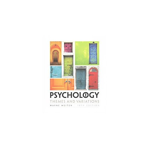 Psychology Themes And Variations Hardcover Wayne Weiten Target