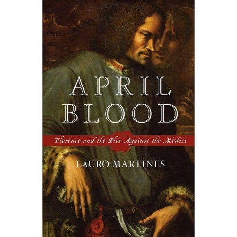April Blood - by  Lauro Martines (Paperback) - image 1 of 1