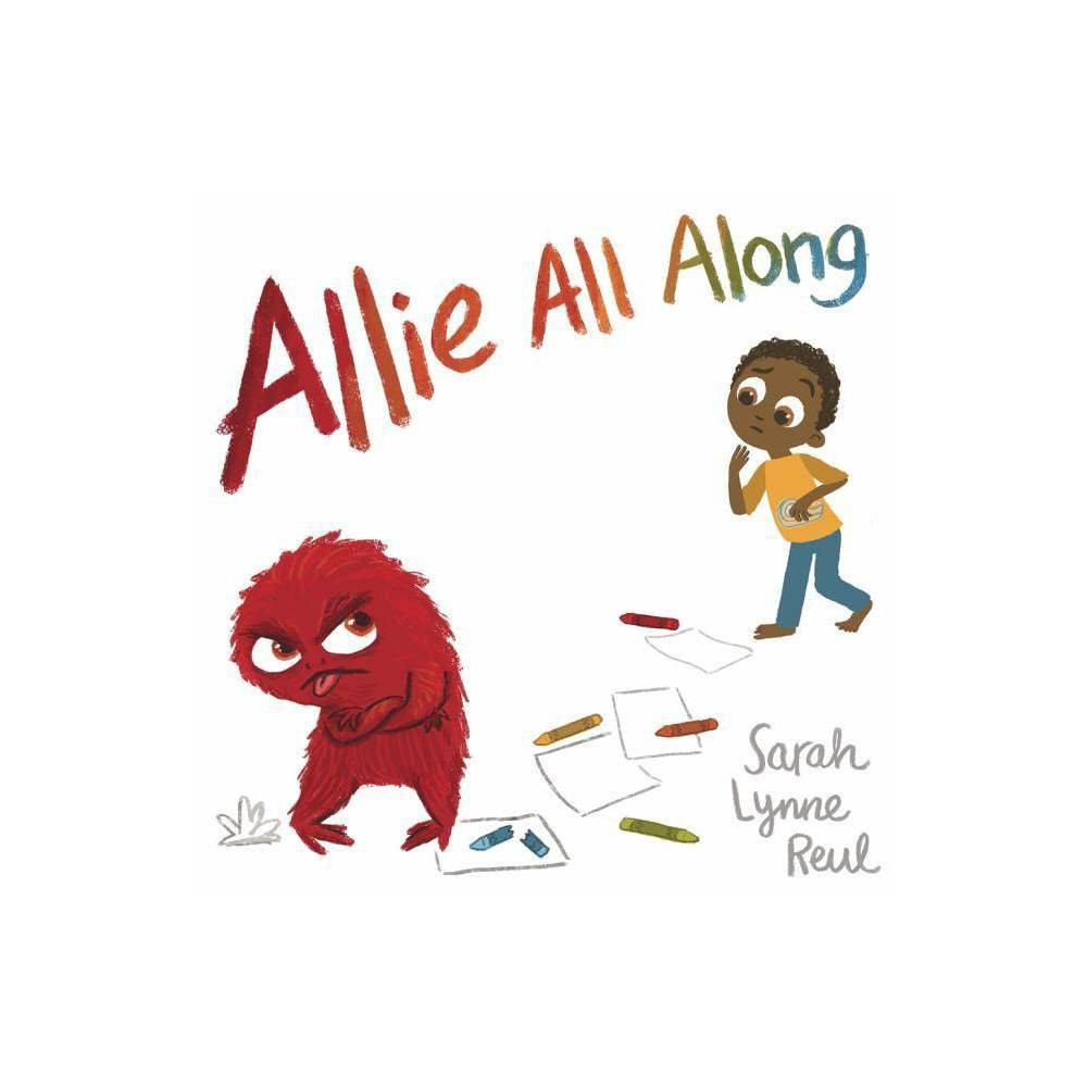 Allie All Along By Sarah Lynne Reul Hardcover