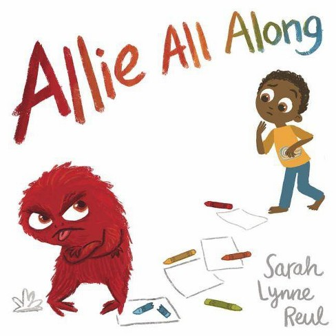 Allie All Along - by  Sarah Lynne Reul (Hardcover) - image 1 of 1