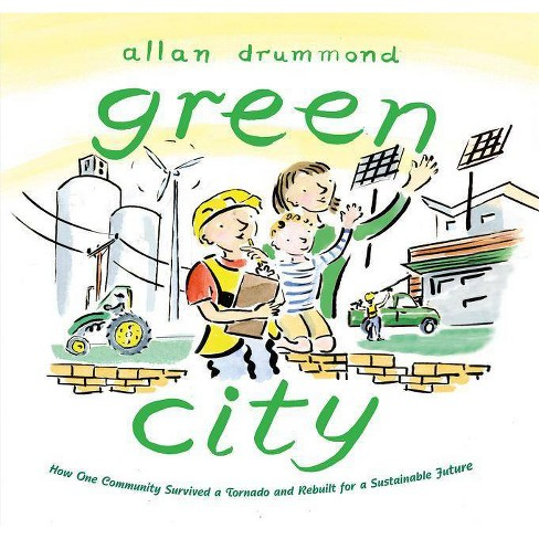 Green City - by  Allan Drummond (Hardcover) - image 1 of 1