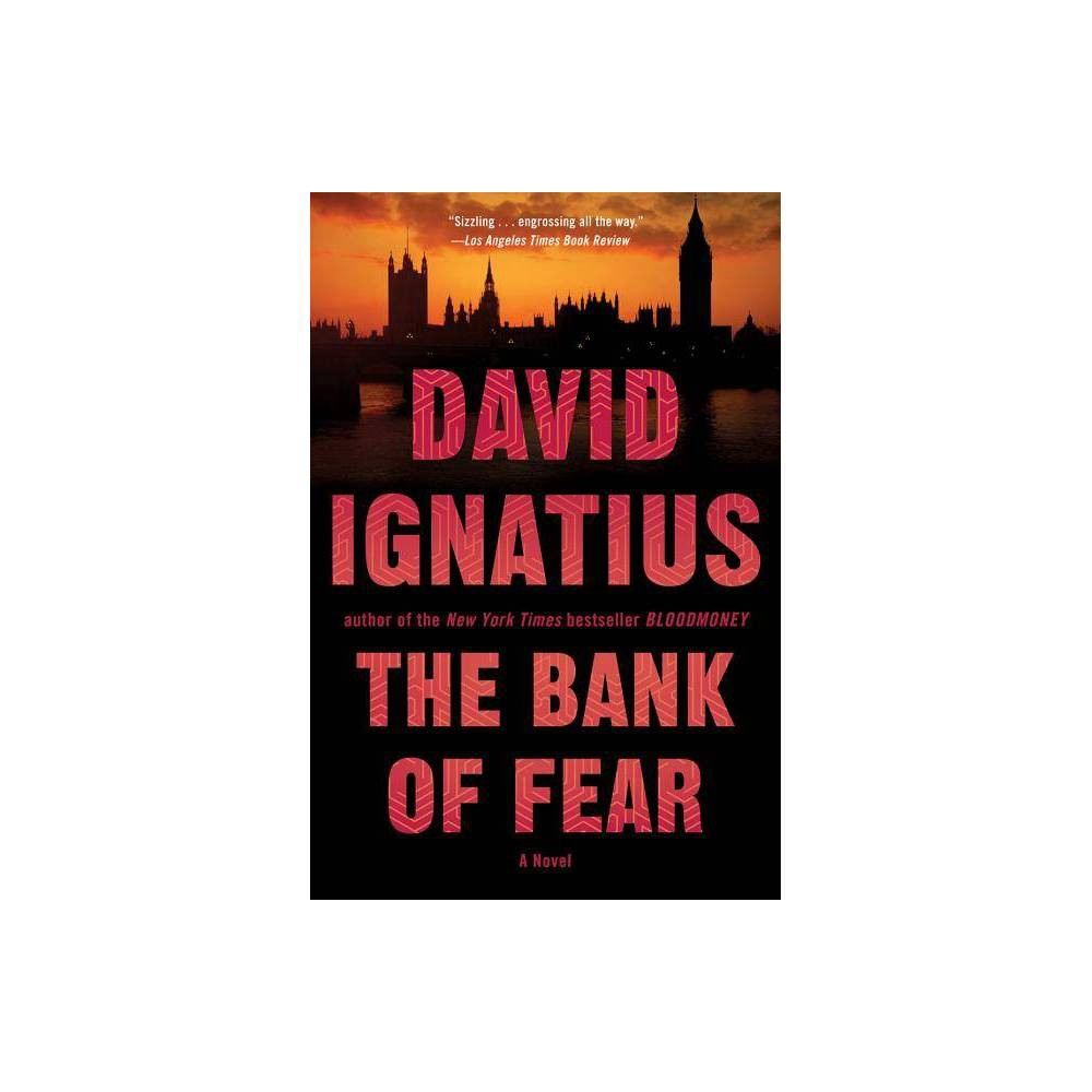 The Bank Of Fear By David Ignatius Paperback