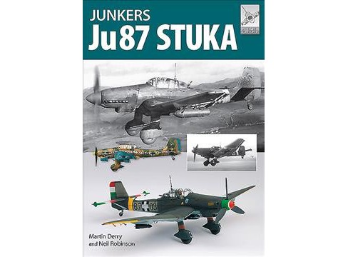 Junkers Ju87 Stuka -  (Flight Craft) by Martin Derry & Neil Robinson (Paperback) - image 1 of 1