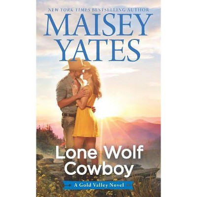 Lone Wolf Cowboy -  (Hqn) by Maisey Yates (Paperback)