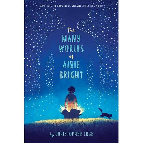 The Many Worlds of Albie Bright - by  Christopher Edge (Paperback) - image 1 of 1