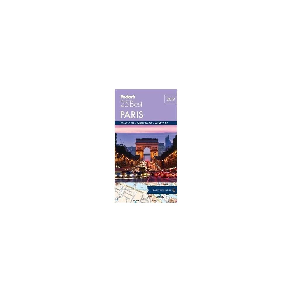 Fodor's 25 Best 2019 Paris - 14 Pap/Map (Fodor's Paris 25 Best) by Fiona Dunlop (Paperback)
