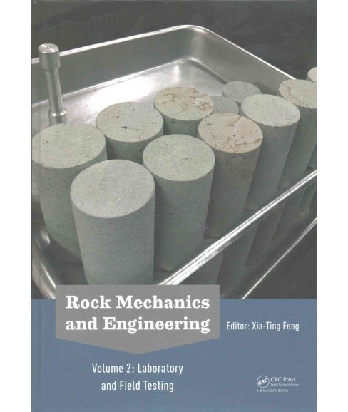 Rock Mechanics and Engineering : Laboratory and Field Testing (Hardcover) - image 1 of 1