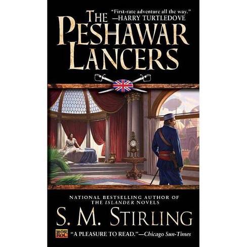 The Peshawar Lancers - by  S M Stirling (Paperback) - image 1 of 1