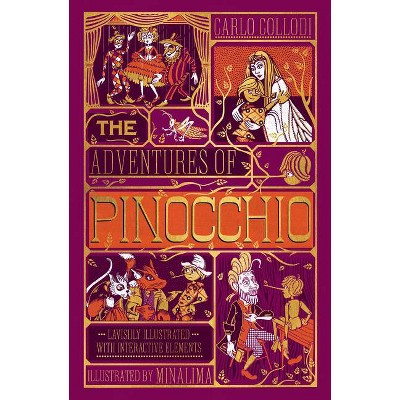 Adventures of Pinocchio, the [Ilustrated with Interactive Elements] - by  Carlo Collodi (Hardcover)
