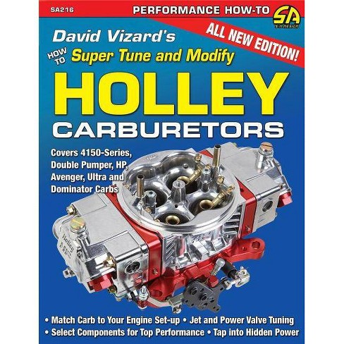 David Vizard's How to Super Tune and Modify Holley Carburetors - (Performance How-To) (Paperback) - image 1 of 1