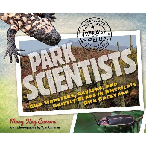 Park Scientists - (Scientists in the Field (Paperback)) by  Mary Kay Carson (Hardcover) - image 1 of 1