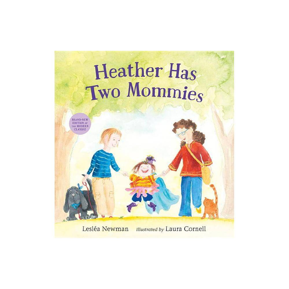 Heather Has Two Mommies By Leslea Newman Hardcover