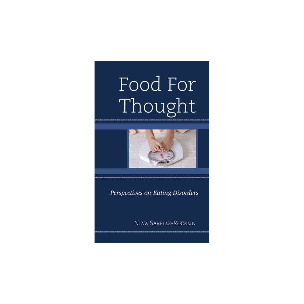 Food for Thought : Perspectives on Eating Disorders (Hardcover) (Nina Savelle-rocklin)
