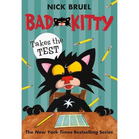 Bad Kitty Takes the Test (Hardcover) (Nick Bruel) - image 1 of 1