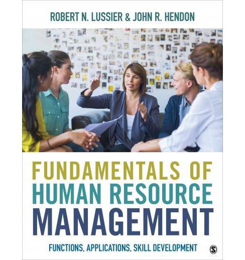 Fundamentals of Human Resource Management : Functions, Applications, Skill Development (Paperback) - image 1 of 1
