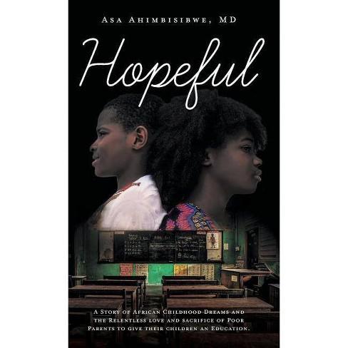 Hopeful - by  Asa Ahimbisibwe (Hardcover) - image 1 of 1