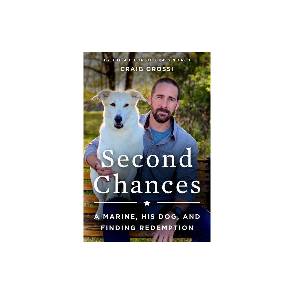 Second Chances By Craig Grossi Hardcover