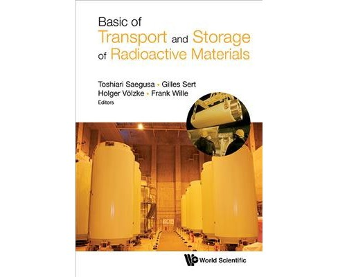 Basic of Transport and Storage of Radioactive Materials -  (Hardcover) - image 1 of 1