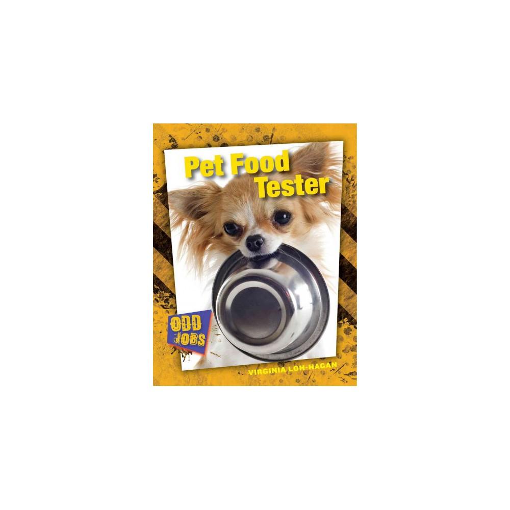 Pet Food Tester (Library) (Virginia Loh-hagan)