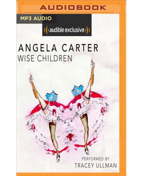 Wise Children -  by Angela Carter (MP3-CD) - image 1 of 1