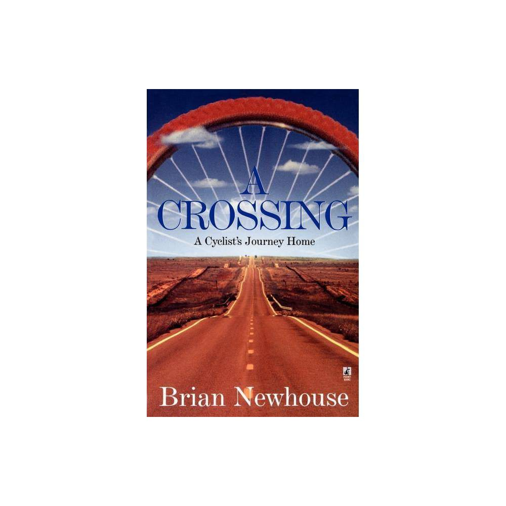 A Crossing By Brian Newhouse Paperback