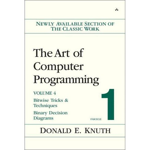 The Art of Computer Programming, Volume 4, Fascicle 1 - by  Donald E Knuth (Paperback) - image 1 of 1
