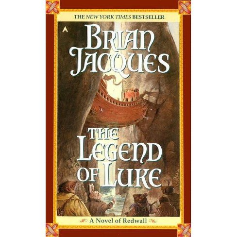 The Legend of Luke - (Redwall) by  Brian Jacques (Paperback) - image 1 of 1