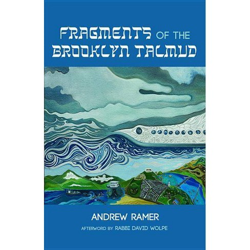 Fragments of the Brooklyn Talmud - by  Andrew Ramer (Paperback) - image 1 of 1