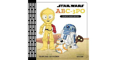 Star Wars ABC-3PO : Galactic Basic Edition (Hardcover) (Calliope Glass & Caitlin Kennedy) - image 1 of 1