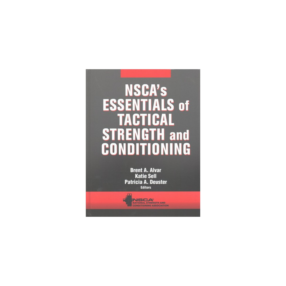 NSCA's Essentials of Tactical Strength and Conditioning (Hardcover)