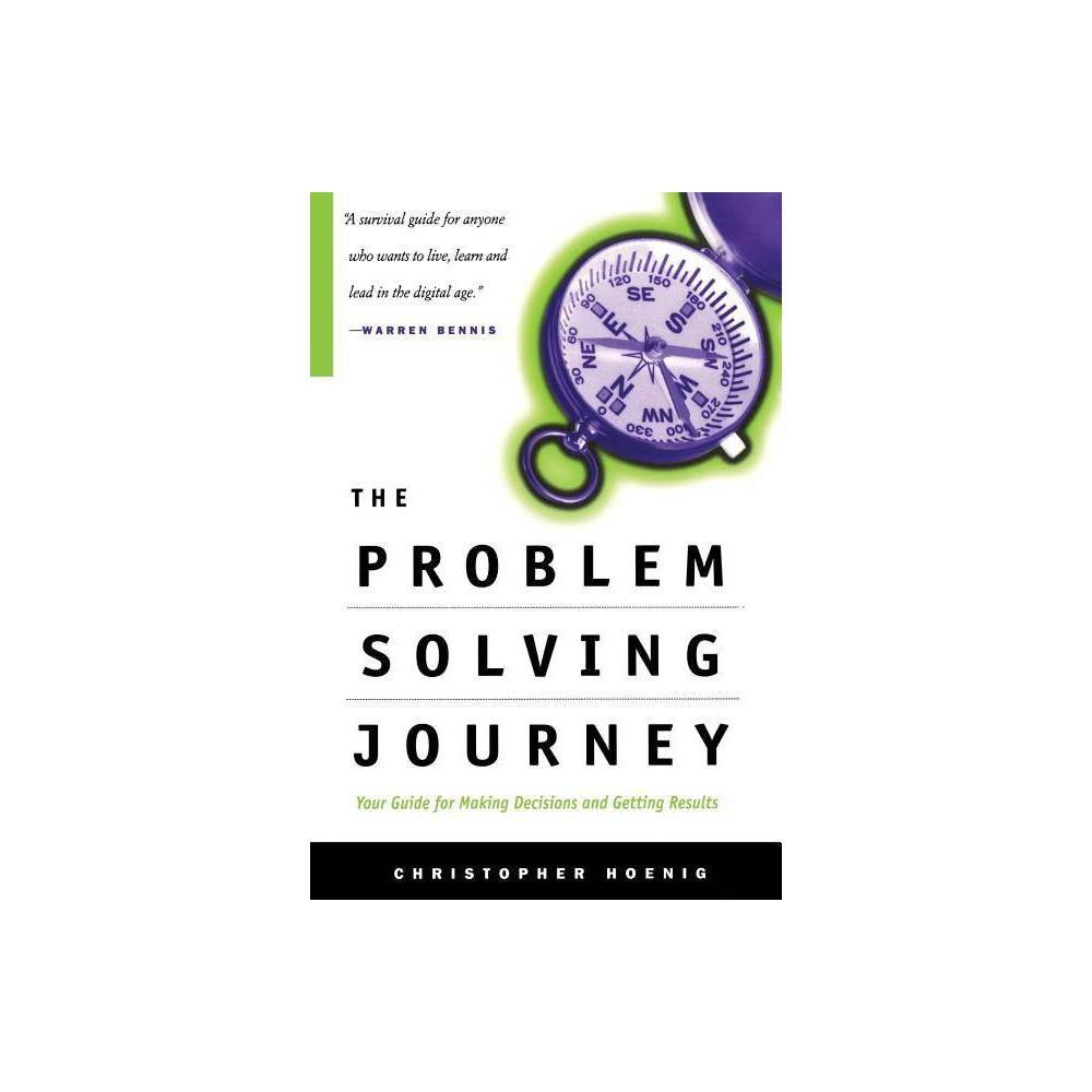 The Problem Solving Journey By Christopher W Hoenig Paperback