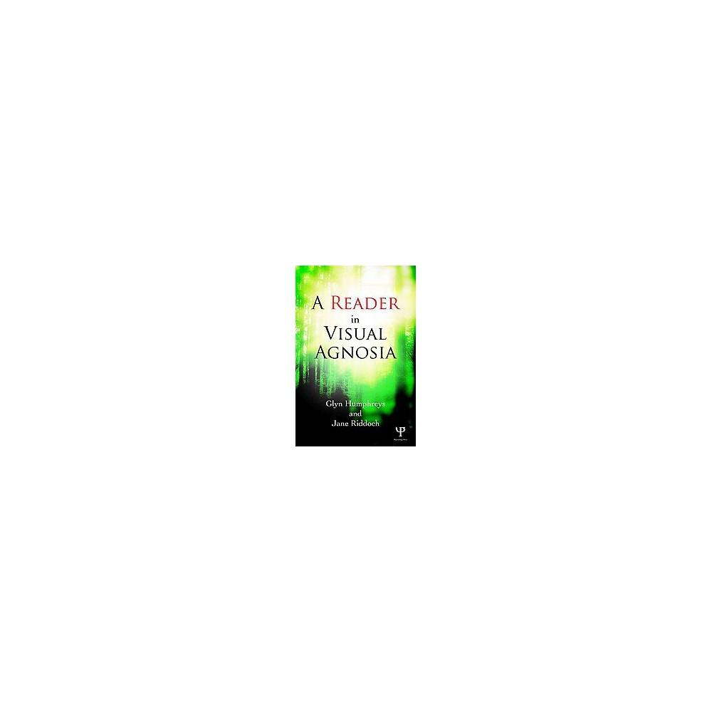 Reader in Visual Agnosia (Hardcover) (Glyn Humphreys & Jane Riddoch)