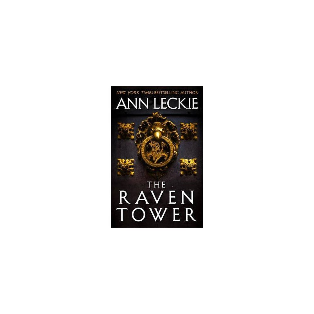 The Raven Tower - by Ann Leckie (Paperback)
