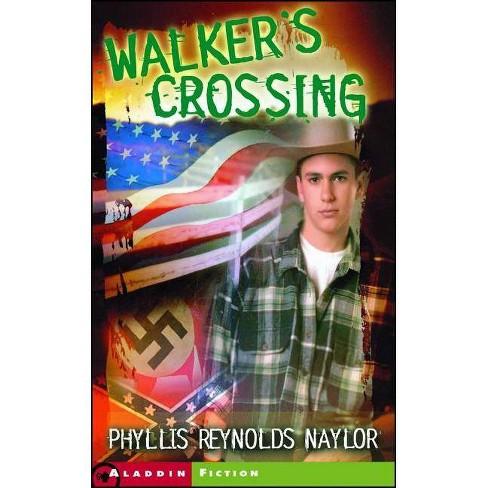 Walker's Crossing - (Jean Karl Books (Paperback)) by  Phyllis Reynolds Naylor (Paperback) - image 1 of 1