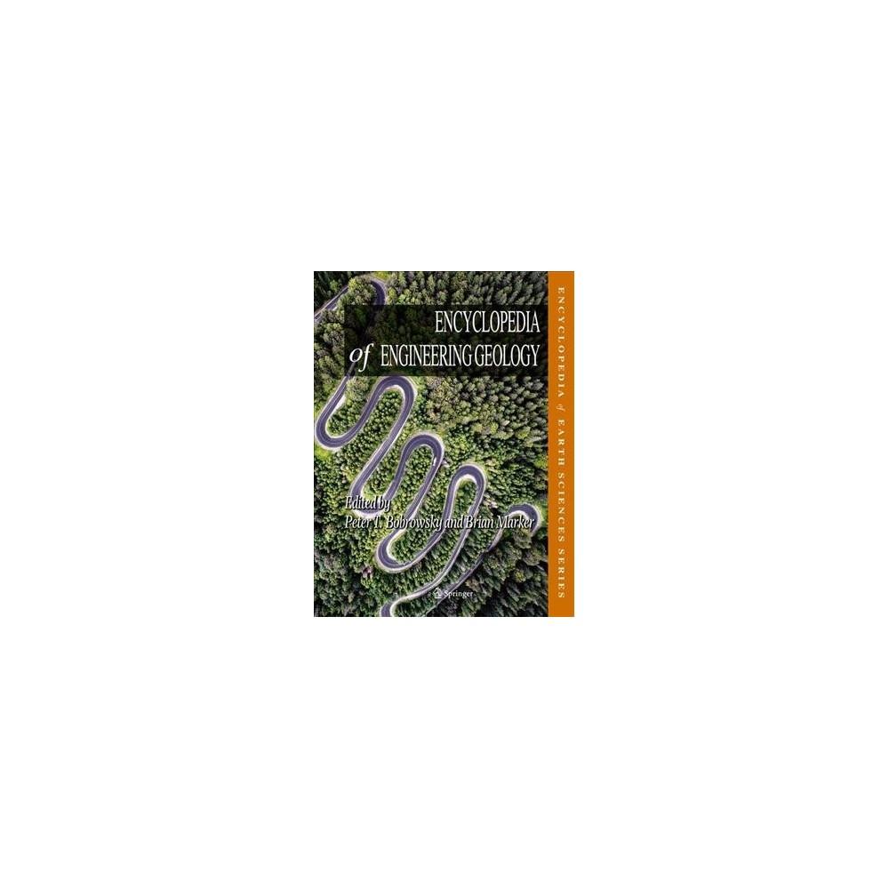 Encyclopedia of Engineering Geology - (Encyclopedia of Earth Sciences) (Hardcover)