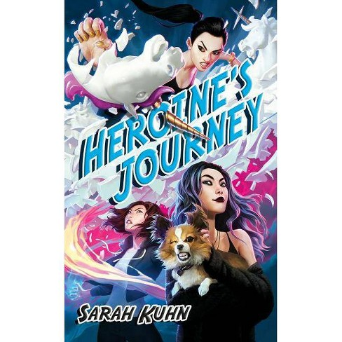 Heroine's Journey - (Heroine Complex) by  Sarah Kuhn (Paperback) - image 1 of 1