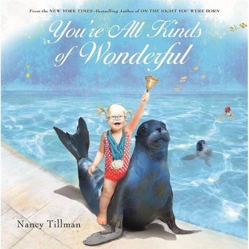 You're All Kinds of Wonderful -  by Nancy Tillman (School And Library) - image 1 of 1
