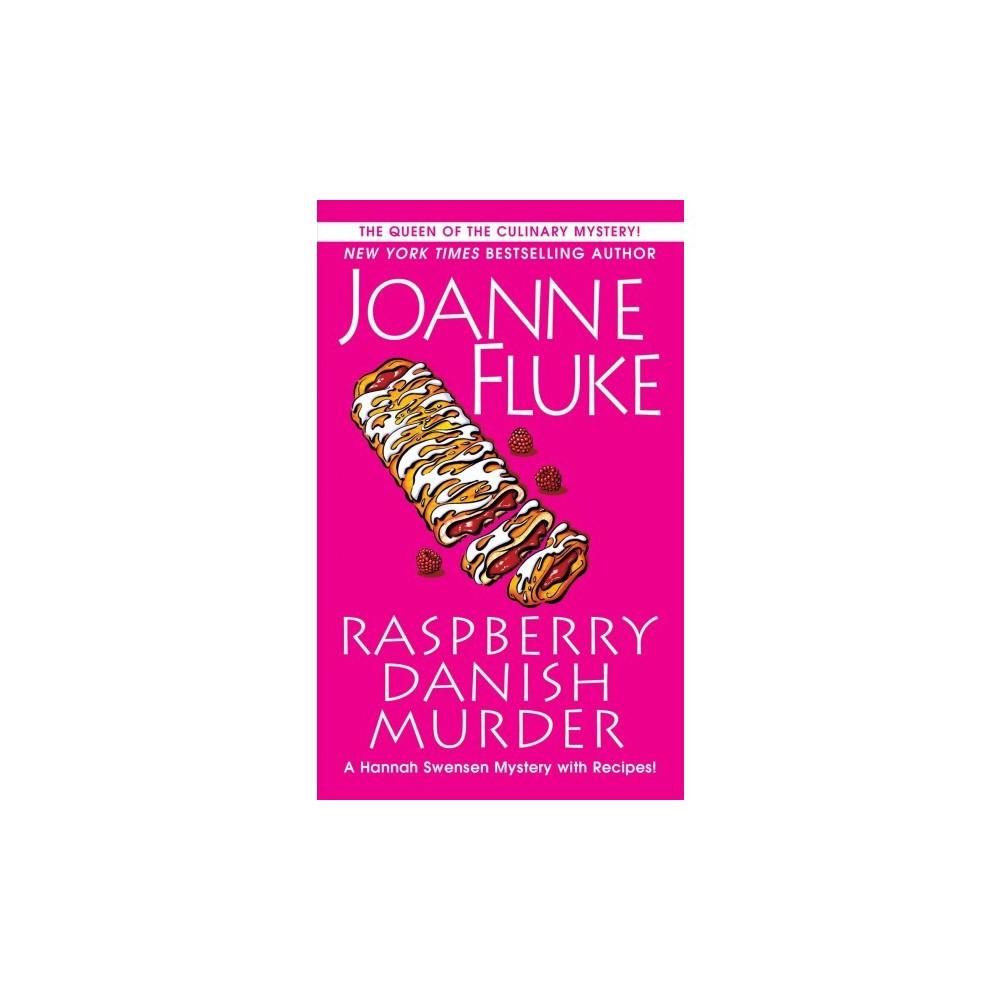 Raspberry Danish Murder - (Hannah Swensen Mystery) by Joanne Fluke (Paperback)