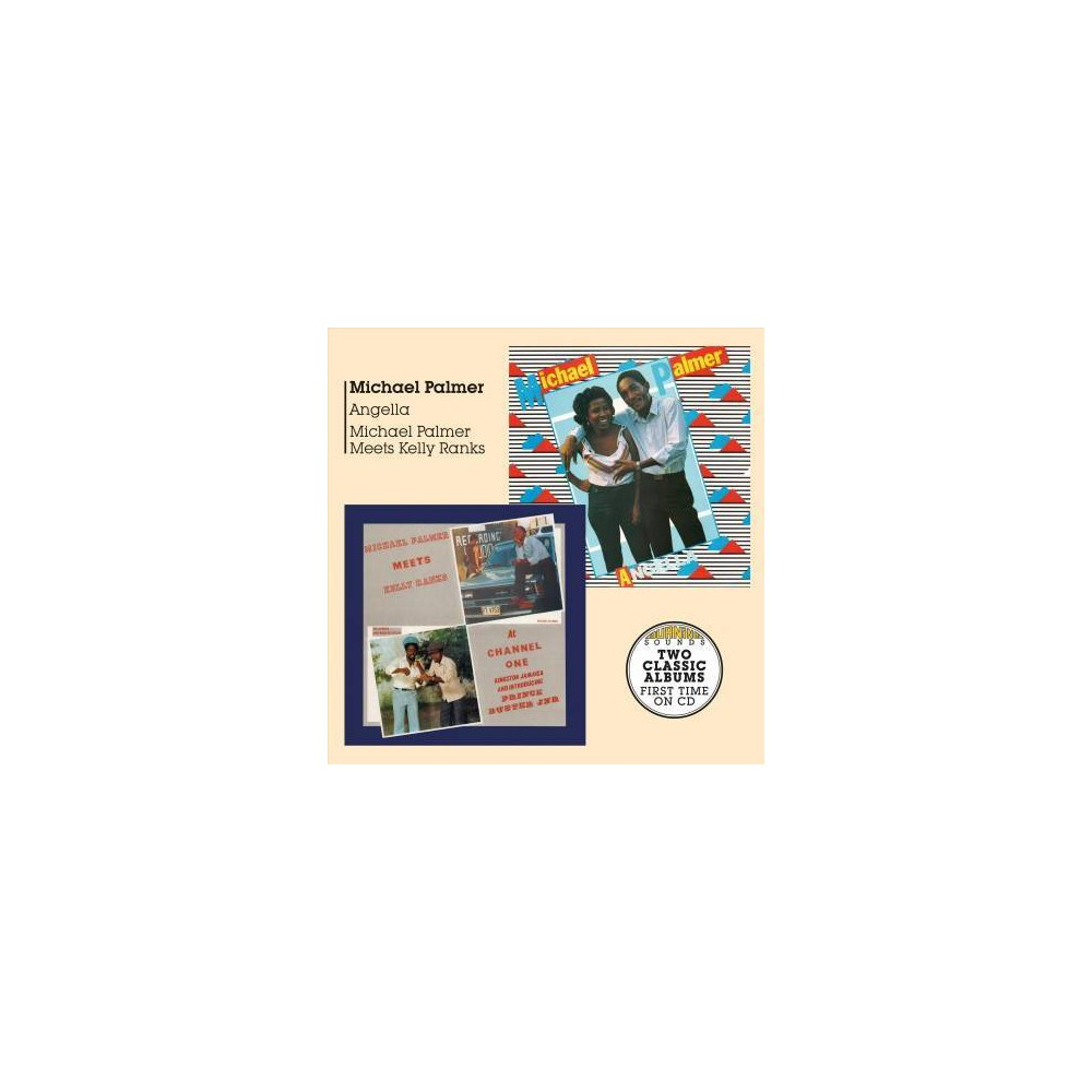 Michael Palmer - Angella/Meets Kelly Ranks At Channel (CD)