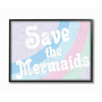 """11""""x1.5""""x14"""" Save The Mermaids Framed Giclee Texturized Art - Stupell Industries"""