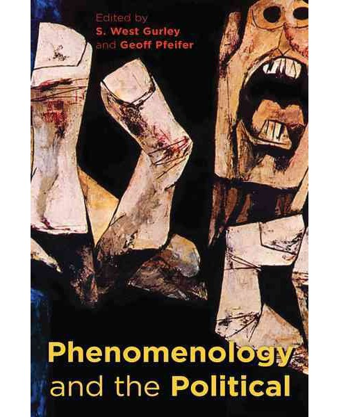 Phenomenology and the Political (Paperback) - image 1 of 1